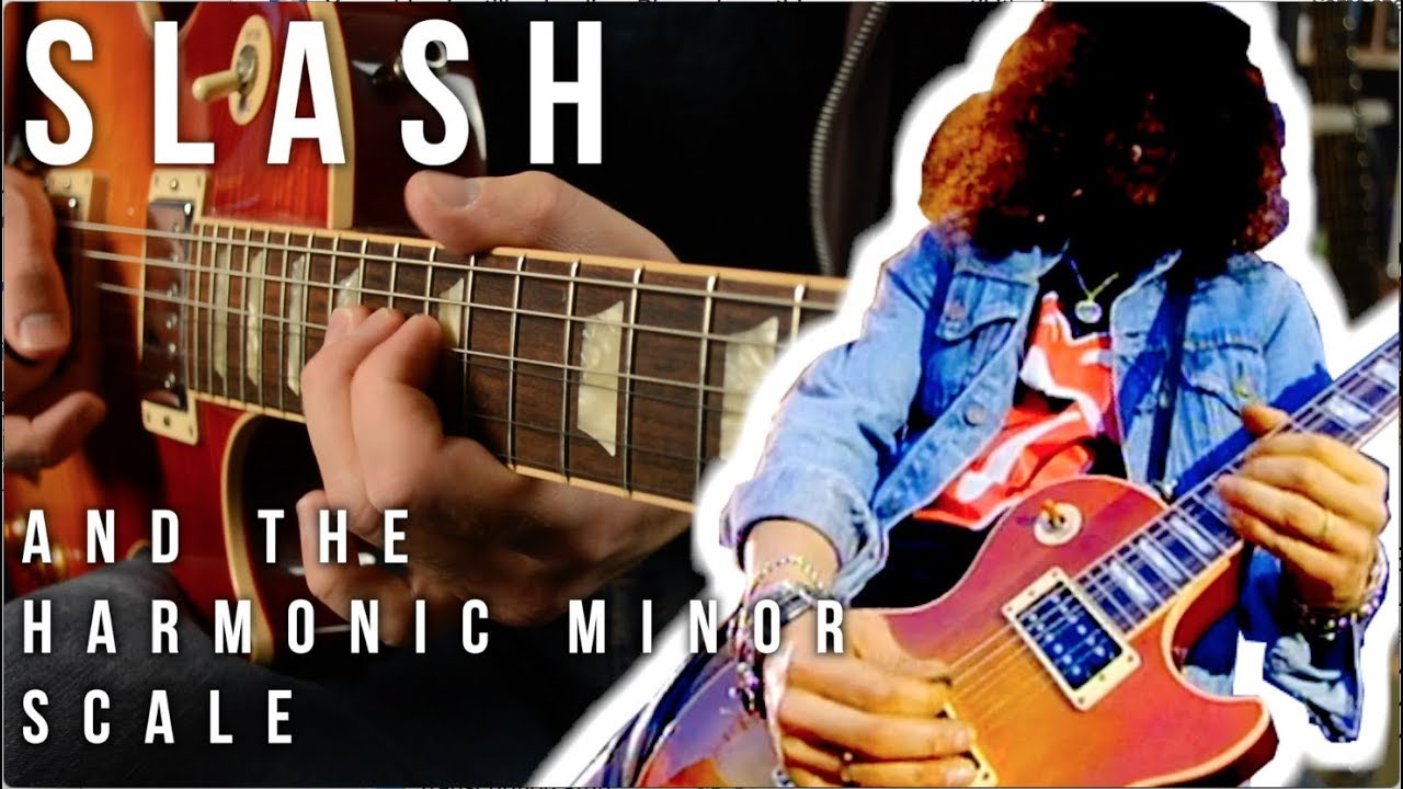 Slash and the Harmonic Minor Scale