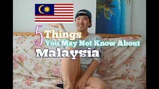 Video 5 Things You May Not Know About - Malaysia MP3, 3GP, MP4, WEBM, AVI, FLV Desember 2018