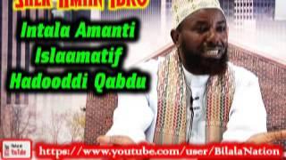 Intala Amanti Islaamatif Hadooddi Qabdu By Shek Amiin Ibro