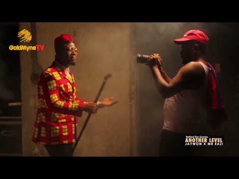 """JAYWON FT MR EAZI IN BEHIND THE SCENES, """"ANOTHER LEVEL"""""""