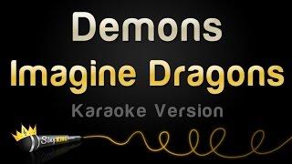 Video Imagine Dragons - Demons (Karaoke Version) MP3, 3GP, MP4, WEBM, AVI, FLV April 2018