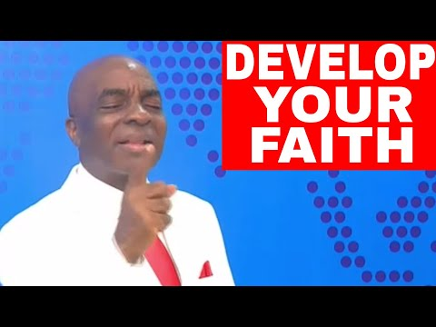The Power of Faith - Bishop David Oyedepo