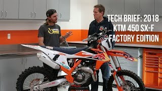 7. Walk-Around: Tech Brief on the 2018/2019 KTM 450 SX-F Factory Edition