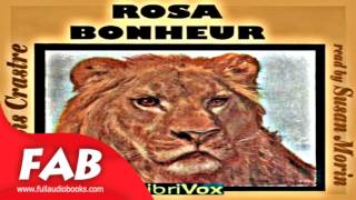 Rosa Bonheur Full Audiobook by François CRASTRE by Art, Design & Architecture