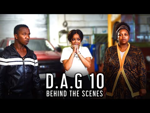 The Finale (Episode 10 - D.A.G) | Behind the Scenes