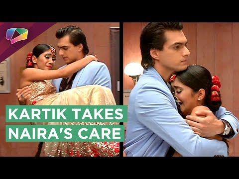 Naira Gets Injured | Kartik Takes Naira's Care | Y