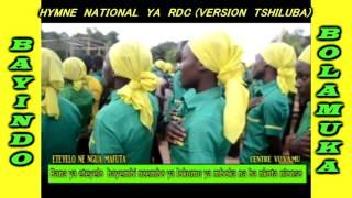 HYMNE NATIONAL YA RDC (VERSION TSHILUBA)