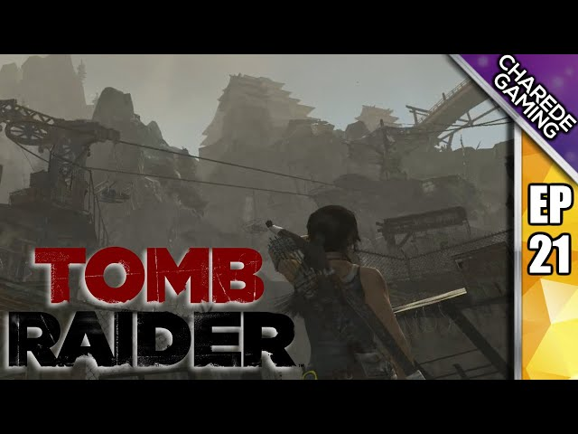 Tomb Raider Charede Plays - The Cargo Mechanism - Part 21