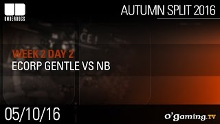 Ecorp Gentle vs NB - Underdogs Autumn Split 2016 W2D2