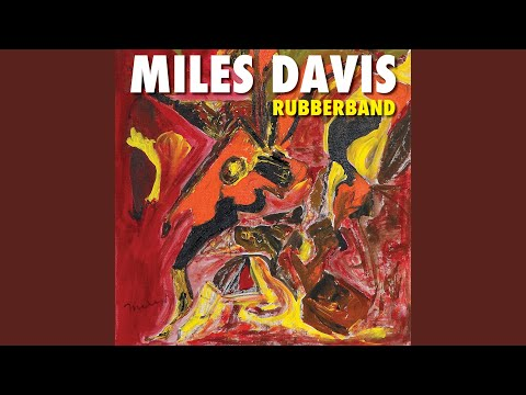 MIles Davis – Rubberband (The Legend's Lost Album)