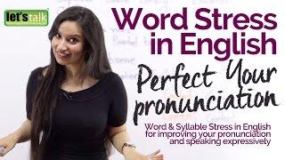 WORD STRESS & INTONATION in English- Improve your English pronunciation  Speak Fluent English http://www.learnex.in/ ...