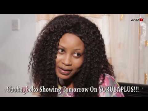 Gbokogboko Yoruba Movie Showing Tomorrow on Yorubaplus