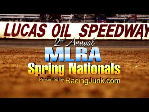 MLRA Spring Nationals at Lucas Oil Speedway April 10th - 11th!