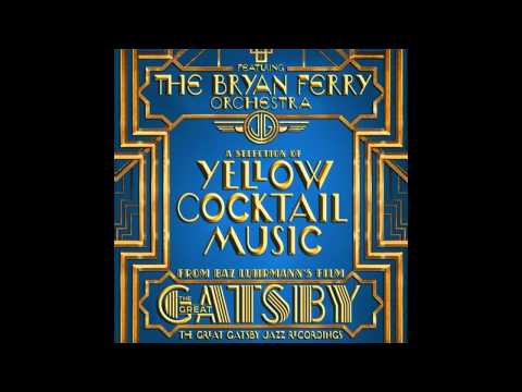 The Great Gatsby Let's Misbehave The Jazz Records Album Bryan Ferry Orchestra