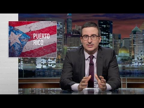 John Oliver Explains The Enormous Financial Crisis Facing Puerto