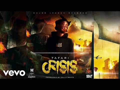 Tafari - Crisis (Official Audio)