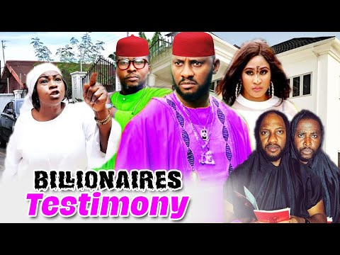 Billionaires Testimony Part 3&4 - Yul Edochie & Onny Michael Latest Classic Nollywood Movies.