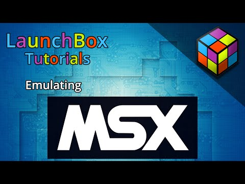 Emulating The Msx - Launchbox Tutorials