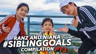 Sibling Goals Compilation ft Natalia | Ranz and Niana