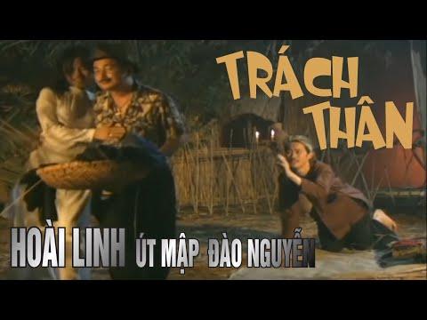 Vân Sơn Nụ Cười Và Âm Nhạc 3 - Trách Thân - Hoài Linh, Út Map, Đào Nguyễn
