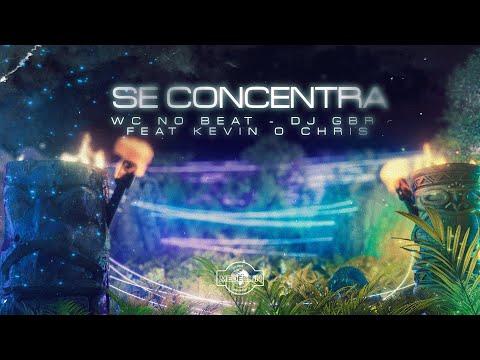 WC no Beat & DJ GBR Ft. Kevin O Chris - Se Concentra (Clipe Oficial)