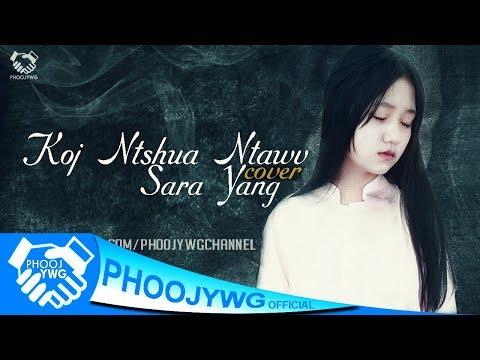 Sara Yang - Koj Ntshua Ntawv (Cover) (видео)