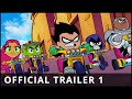Teen Titans Go! To the Movies - Official Trailer 1 - Warner Bros UK