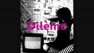 Mysha : Dilème
