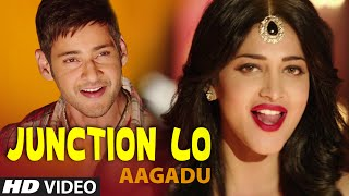 Nonton Junction Lo Full Video Song    Aagadu    Super Star Mahesh Babu  Tamannaah  Shruti Haasan Film Subtitle Indonesia Streaming Movie Download