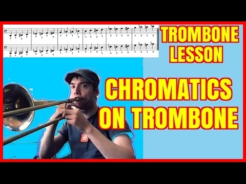 Trombone Lesson: How To Practice The Chromatic Scale On Trombone