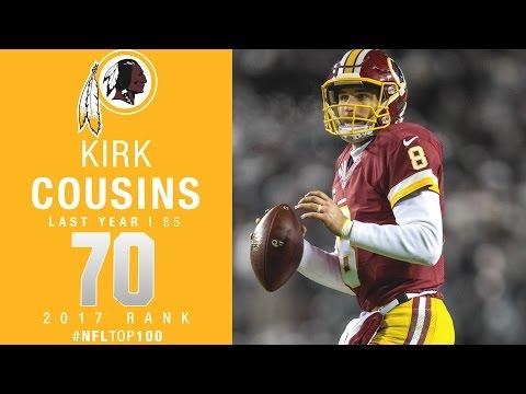 #70: Kirk Cousins (QB, Redskins) | Top 100 Players of 2017 | NFL