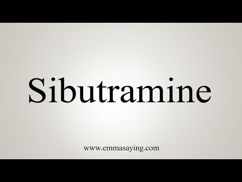 How To Pronounce Sibutramine