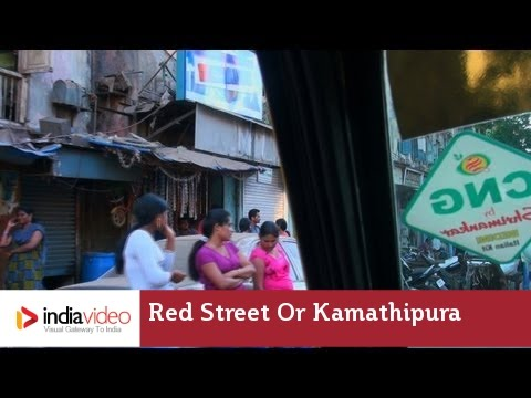 Red Street or Kamathipura, Mumbai