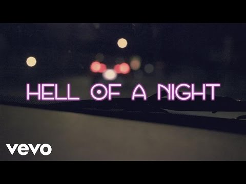 Hell of a Night (Lyric Video)
