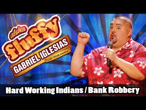 Video Hard Working Indians / Bank Robbery - Gabriel Iglesias (from Aloha Fluffy) download in MP3, 3GP, MP4, WEBM, AVI, FLV January 2017