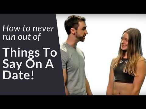 How To NEVER Run Out Of Things To Say