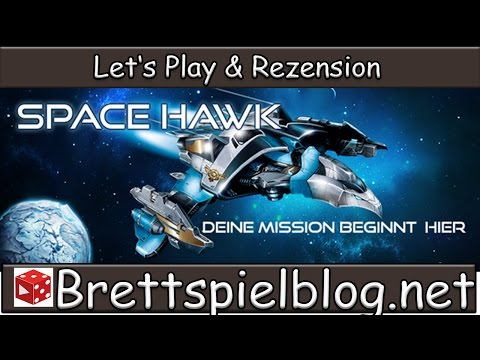 Test: Space Hawk (Grundset, deutsch) - Let's Play & Rezension // Ravensburger // Brettspielblog.net