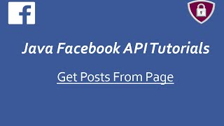 Facebook API Tutorials in Java # 13 | Get Posts From Page