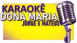 image of 🎤 KARAOKÊ - Dona Maria - Thiago Brava ft. Jorge