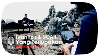Download lagu Iwan Fals & NOAH - Yang Terlupakan  (Behind The Scene) Mp3