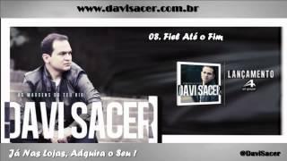 Davi Sacer - CdÀs Margens Do Teu Rio ( 2012 )