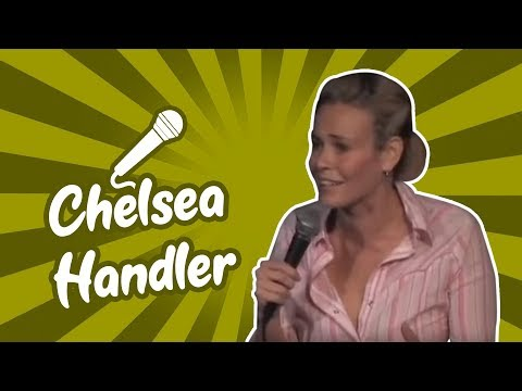 Chelsea Handler (Stand Up Comedy)