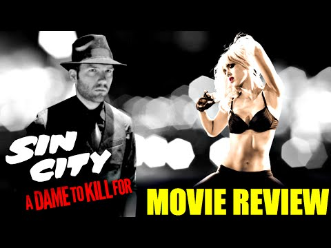 Sin City: A Dame to Kill For – Movie Review