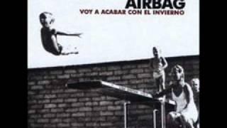 Download Lagu Airbag - Voy a acabar con el invierno Mp3