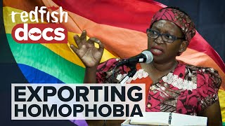 Sodom and Gomorrah: Exporting Homophobia to Africa