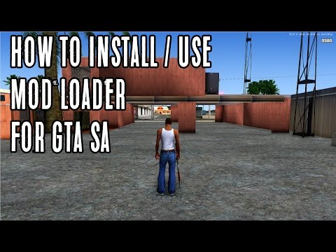 Installing / Using Modloader for GTA San Andreas