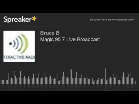 Magic 95.7 Live Broadcast