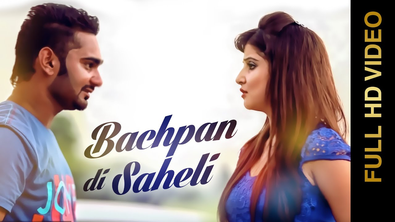 BACHPAN DI SAHELI SONG LYRICS & VIDEO | RANJIT RAI | GOPI RAI | BRAND NEW PUNJABI SONG 2014