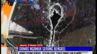 Ormas ngamuk serang bengkel - BIP 03/10