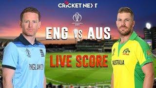 AUSTRALIA vs ENGLAND World Cup 2019 LIVE Score | AUS vs ENG | World Cup 2019 LIVE Score
